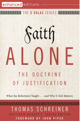 Faith Alone—The Doctrine of Justification