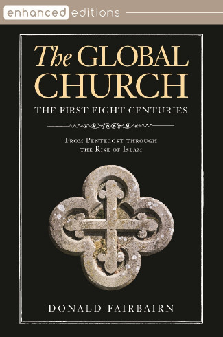 The Global Church—The First Eight Centuries