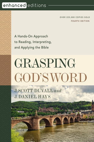 Grasping God's Word, 4th Edition