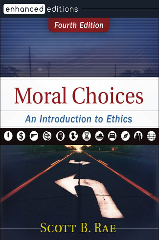 Moral Choices, 4th Edition
