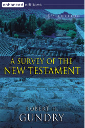 A Survey of the New Testament, 5th Edition