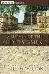 A Survey of the Old Testament, 3rd Edition