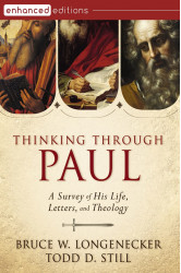 Thinking Through Paul