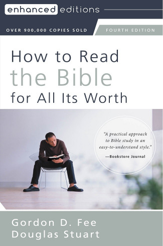 How to Read the Bible for All Its Worth, 4th Edition
